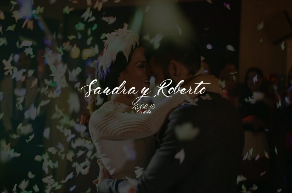 Córdoba, Sandra y Roberto. Una boda para disfrutar.